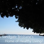 Is Sandgate Brisbane's Home of Healthy Living?